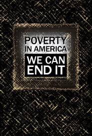 poverty in america we can end it