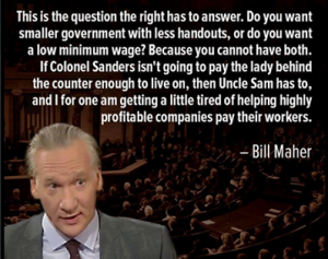 bill maher on low wages