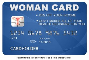 "credit: @SocialTerri on Twitter. Not the ""woman's card"" being issued by the  Clinton campaign"