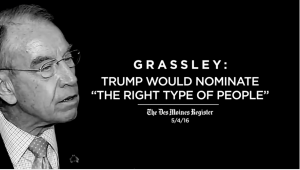 Grassley Trump and the Courts